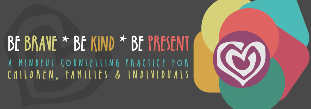 be brave * be kind * be present